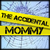 Accidental Mommy